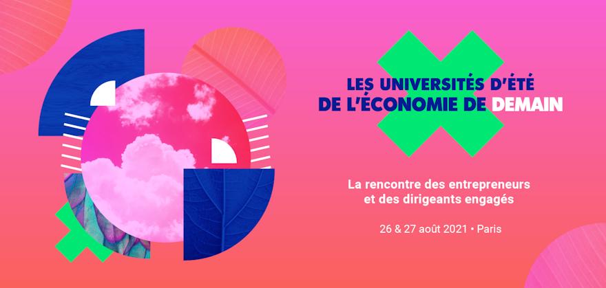 L'Université D'été de l'Économie de Demain : Le monde de demain est là