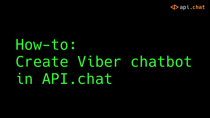 HOWTO: Create Viber chatbot in API.chat