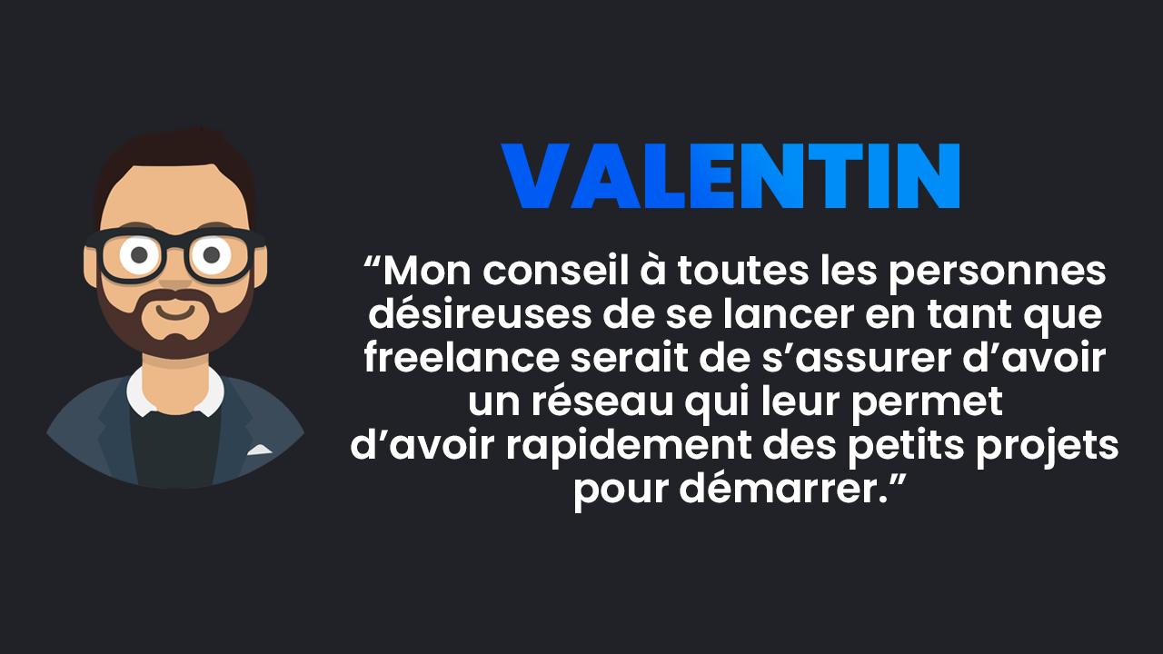 Temoignage Valentin développeur freelance