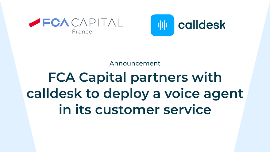 FCA Capital France deploys a smart voice assistant to improve the welcoming experience of its customer over the phone