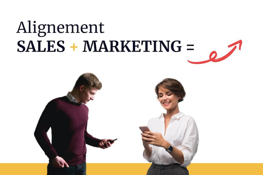 Aligner équipes sales et marketing : la clé du succès !