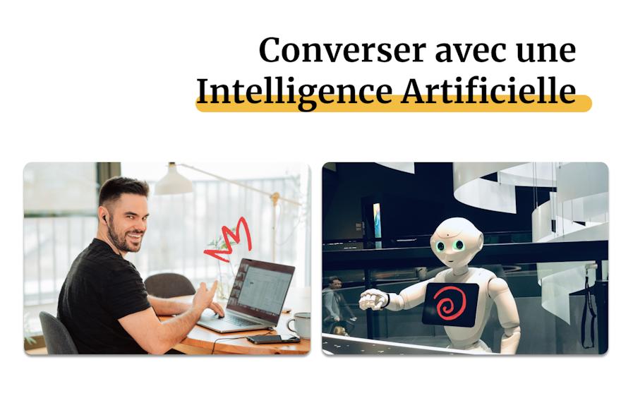 Converser avec une Intelligence Artificielle