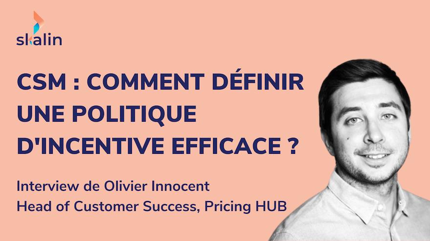 Comment définir une politique d'incentive efficace pour son équipe Customer Success ?