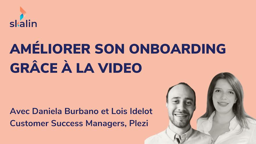 Comment améliorer son processus d'onboarding grâce à la vidéo ?