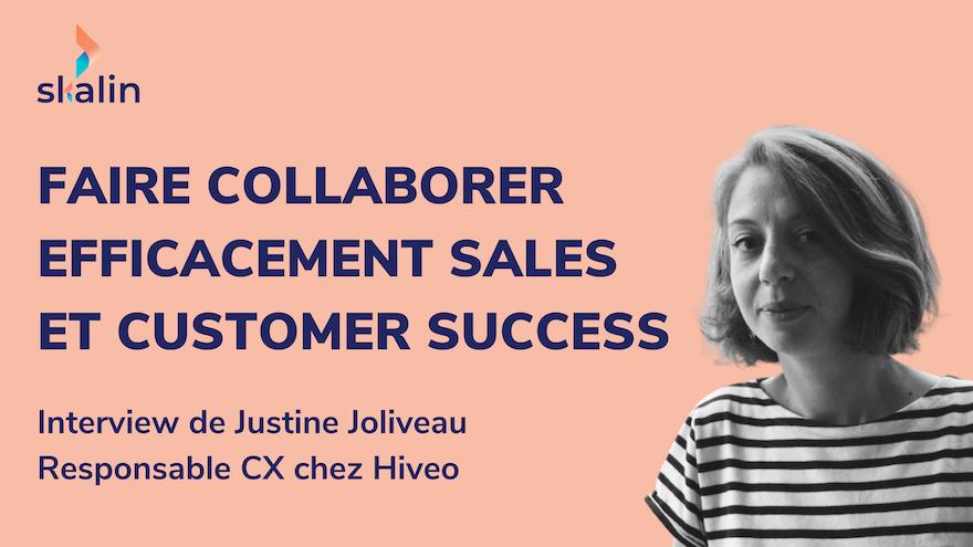 Comment faire collaborer efficacement Sales et Customer Success ?