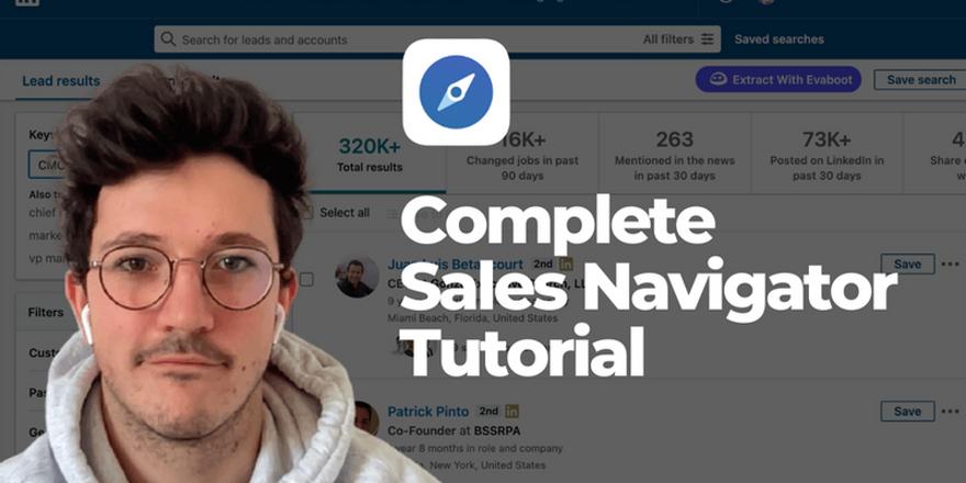 Comment utiliser Linkedin Sales Navigator ? [Guide 2021]