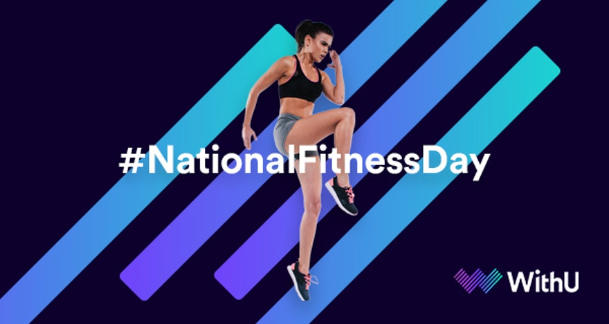 National Fitness Day - The WithU Team's Fitness Stories