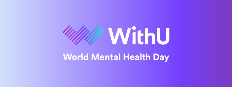 World Mental Health Day at WithU